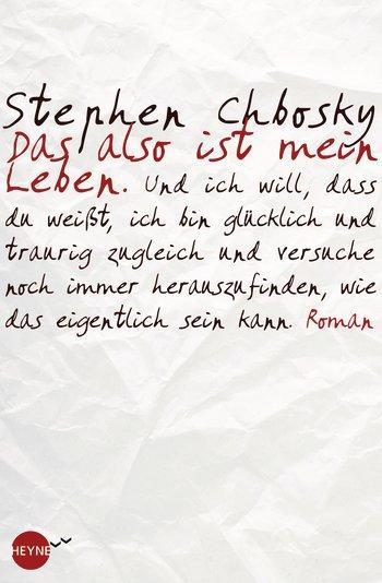 DasalsoistmeinLebenStephen-Chbosky-Cover-Heynefliegt