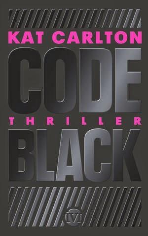 codeblack_KatCarlton_IviVerlag_Cover