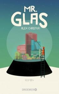 Mr-Glas_AlexChristofi_DroemerVerlag