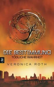 Toedliche Wahrheit von Veronica Roth