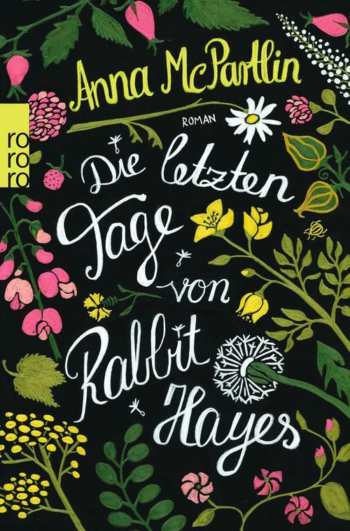Die-letzten-Tage-von-Rabbit-Hayes-Anna-McPartlin-RowohltVerlag-Cover