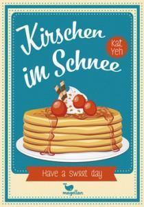 KirschenimSchnee_KatYeh_Cover_MagellanVerlag