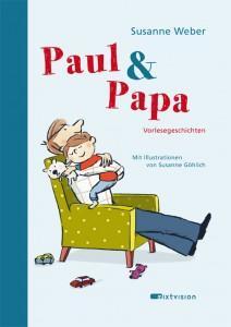 Paul-und-Papa-Vorlesegeschichten-Susanne-Weber-Göhlich-mixtvision-Verlag-Cover