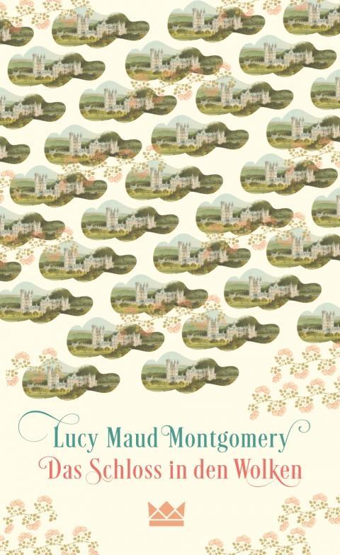 Das-Schloss-in-den-Wolken-Lucy-Maud-Montgomery-Königskinder-Carlsen-Verlag