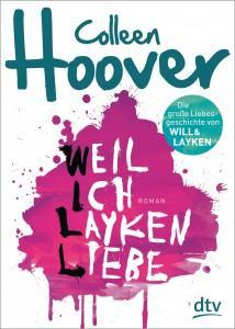 Weil-ich-Layken-liebe-Colleen-Hoover-Cover