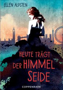HeuteträgtderHimmelSeide-EllenAlpsten-CoppenrathVerlag-Cover