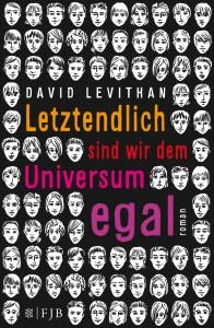LetztendlichsindwirdemUniversumegal-DavidLevithan-FischerFJB-Cover