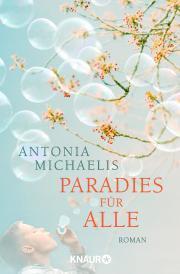 Paradiesfüralle-AntoniaMichaelis-KnaurVerlag-Cover