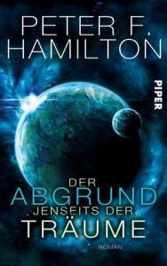 DerAbgrundjenseitsderTräume-PeterF.Hamilton-PiperVerlag-Cover