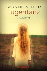 Lügentanz-IvonneKeller-KnaurVerlag-Cover