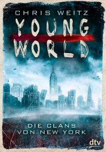 YoungWorld-1-DieClansvonNewYork-ChrisWeitz-dtv-Cover