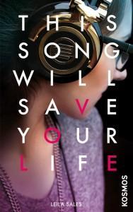 ThisSongwillsafeyourlife-Leila-Sales-Cover-KosmosVerlag