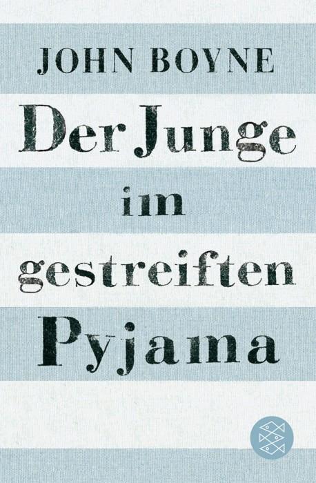 Der Junge im gestreiften Pyjama John Boyne Fischer KJB Cover