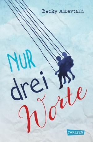 Nur-drei-Worte-Becky-Albertalli-Cover-Carlsen-Verlag