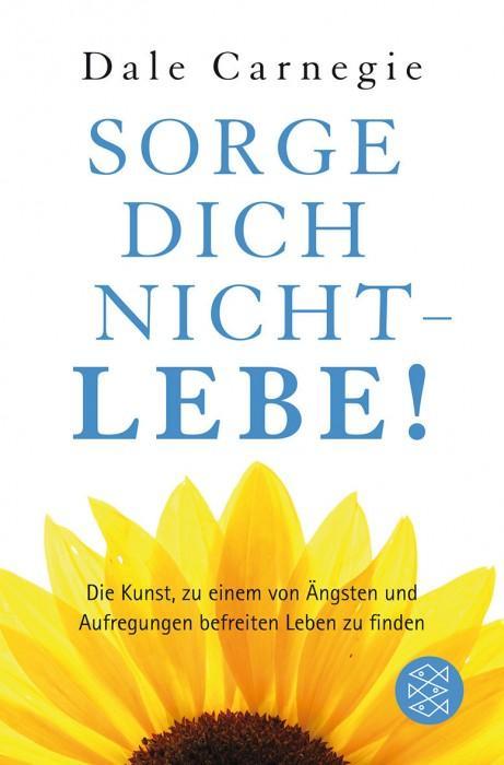 Sorge-dich-nicht-lebe-Dale-Carnegie-Fischer-Verlag-Cover