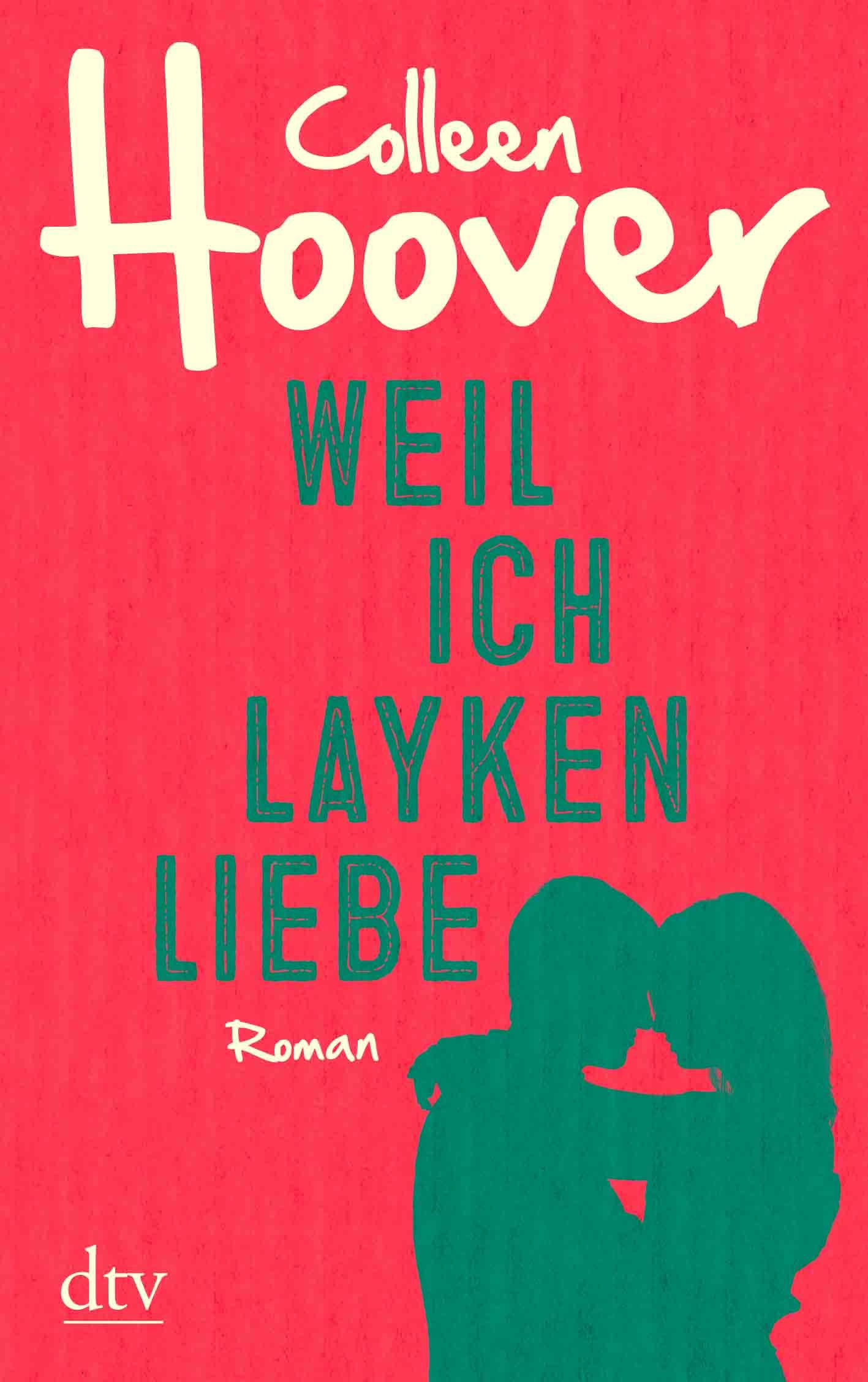 Weil-ich-Layken-liebe-Colleen-Hoover-dtv-CoverNEU