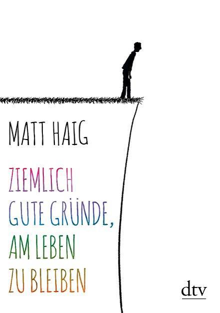 Ziemlich-gute-Gründe-am-Leben-zu-bleiben-Matt-Haig-dtv-Verlag-Cover