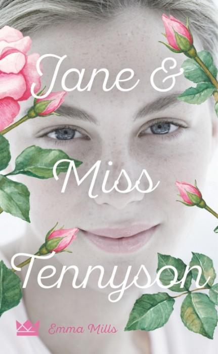 Jane-&-Miss-Tennyson-Emma-Mills-Cover-Königskinder-Carlsen-Verlag