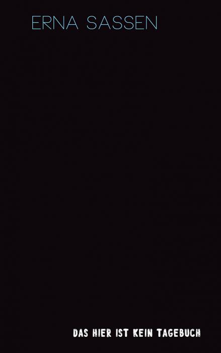Das-hier-ist-kein-Tagebuch-Erna-Sassen-Freies-Geistesleben-Cover