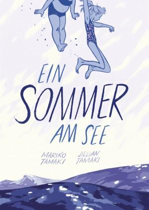 Ein-Sommer-am-See-Mariko-Tamaki-Jillian-Tamaki-Reprodukt-Verlag-Cover