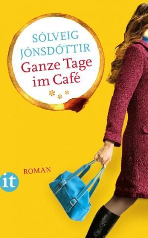 Ganze-Tage-im-Café-Solveig-Jonsdottir-Suhrkamp-Cover