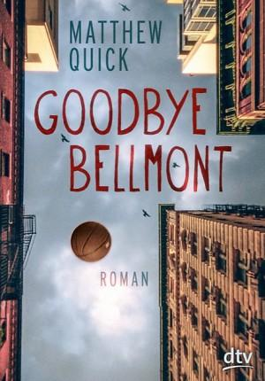 Goodbye-Bellmont-Matthew-Quick-dtv-Cover