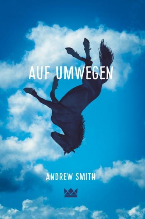 Auf-Umwegen-Andrew-Smith-Königskinder-Verlag-Cover