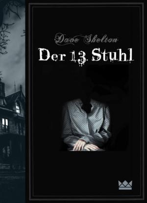 Der-13-Stuhl-Dave-Shelton-Königskinder-Verlag-Cover