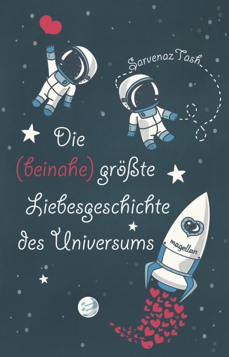 Die-beinahe-größte-Liebesgeschichte-des-Universums-Sarvenaz-Tash-Magellan-Cover