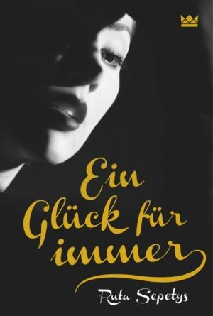 Ein-Glück-für-immer-Ruta-Sepetys-Königskinder-Verlag-Cover