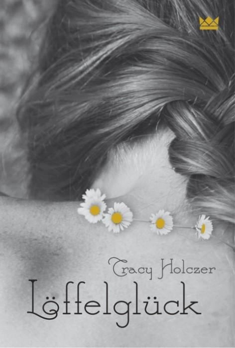 Löffelglück-Tracy-Holczer-Königskinder-Verlag-Cover
