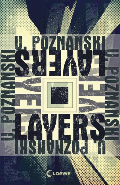 Layers-UrsulaPoznanski-LoeweVerlag-Cover