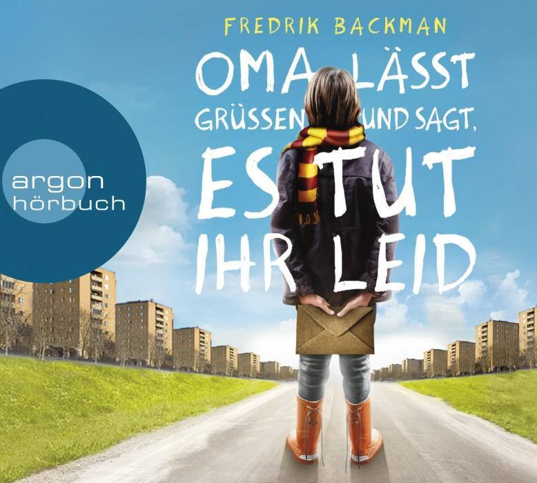 Omalässtgrüßenundsagtestutihrleid-FredrickBackman-ArgonHörbuch-Cover
