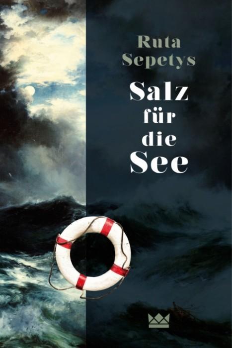 Salz-für-die-See-Ruta-Sepetys-Königskinder-Verlag-Cover
