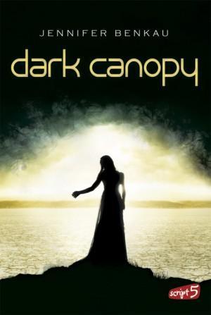 DarkCanopy-1-JenniferBenkau-Script5Verlag-Cover