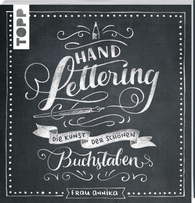 handlettering-diekunstderschoenenbuchstaben-frauannika-toppverlag