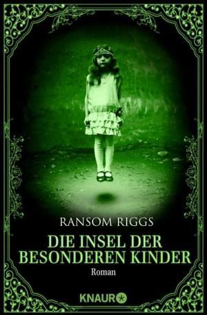 dieinselderbesonderenkinder-ransomriggs-knaurverlag-cover