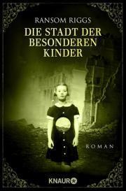 diestadtderbesonderenkinder-2-ransomriggs-knaurverlag-cover