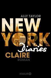 newyorkdiaries1-claire-allytaylor-annefreytag-knaurverlag-cover