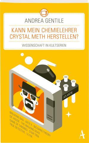 kann-mein-chemielehrer-crystal-meth-herstellen-atlantikverlag-cover