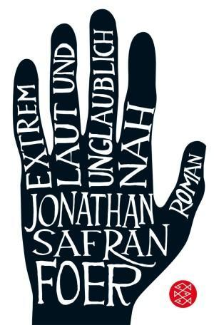 Extremlautundunglaublichnah-JonathanSafranFoer-Cover-FischerVerlag