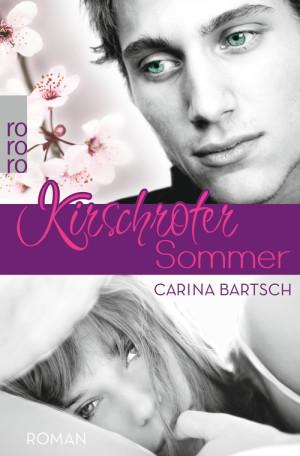KirschroterSommer-CarinaBartsch-Rowohlt