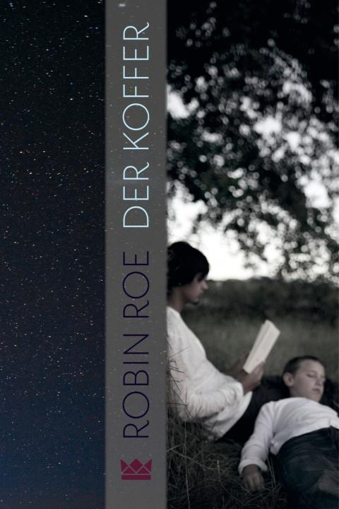 DerKoffer-RobinRoe-Königskinder-Verlag-Carlsen-Cover