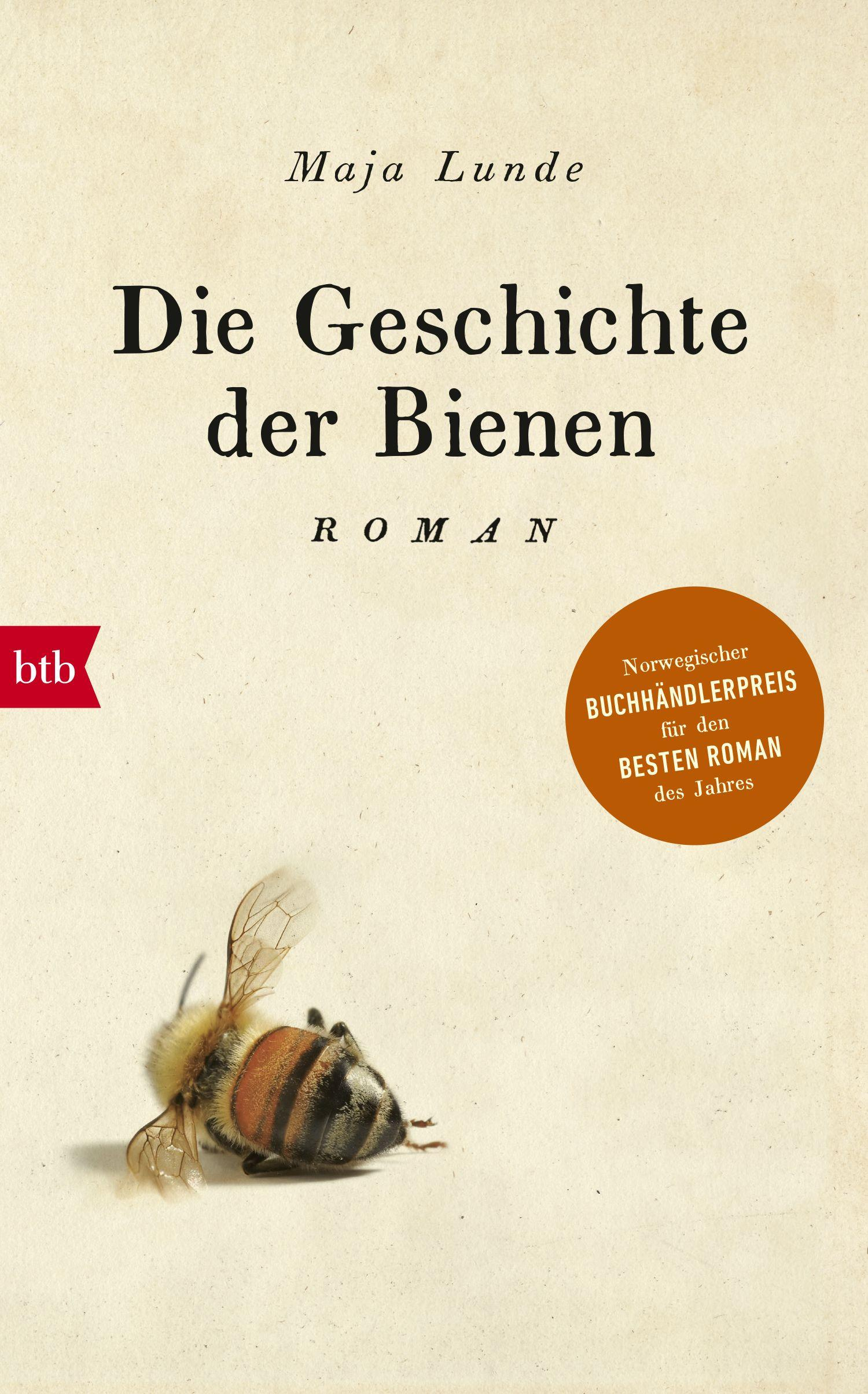 Die Geschichte der Bienen von Maja Lunde