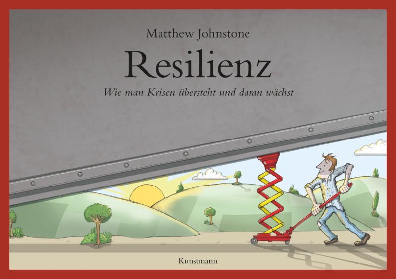 Resilienz-MatthewJohnstone-Cover-VerlagAntjeKunstmann