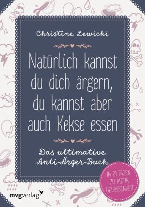 Natürlich-kannst-du-dich-ärgern-Christine-Lewicki-Cover