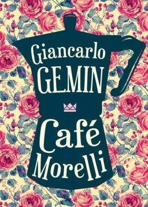 Café Morelli Giancarlo Gemin Cover Königskinder