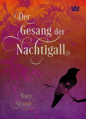 Der Gesang der Nachtigall Lucy Strange Königskinder Verlag Cover