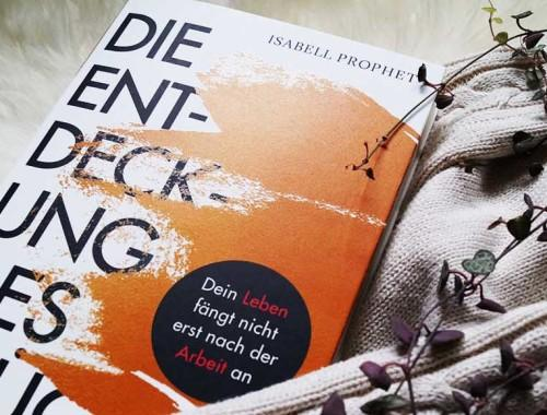 Die Entdeckung des Glücks Buch Cover Isabell Prophet Randomhouse