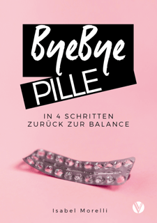 ByeBye-Pille-Isabell-Morelli-Neuauflage-Cover
